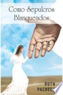 libro Como Sepulcros Blanqueados