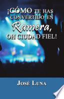 libro ¡cómo Te Has Convertido En Ramera, Oh Ciudad Fiel!