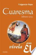 libro Cuaresma 2015, Vívela Con Él