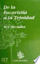 De La Eucaristía A La Trinidad