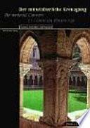 Der Mittelalterliche Kreuzgang