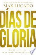 libro Días De Gloria (glory Days   Spanish Edition)