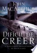 libro Dificil De Creer
