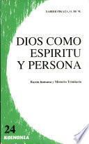 libro Dios Como Espíritu Y Persona