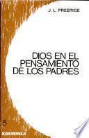 Dios En El Pensamiento De Los Padres