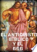 libro El Anticristo Bíblico Y El 666.
