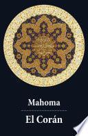 El Corán (texto Completo, Con índice Activo)