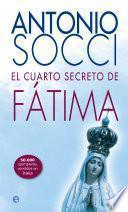libro El Cuarto Secreto De Fátima