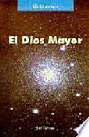 libro El Dios Mayor