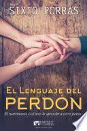 El Lenguaje Del Perdón