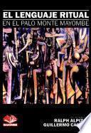 El Lenguaje Ritual En El Palo Monte Mayombe