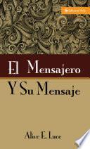 libro El Mensajero Y Su Mensaje