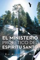 El Ministerio Profetico Del Espiritu Santo