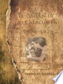 El Origen De Las Catacumbas 1970 1979