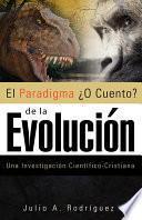 libro El Paradigma O Cuento De La Evolucion