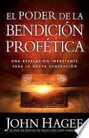 libro El Poder De La Bendicion Profetica