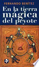 libro En La Tierra Mágica Del Peyote