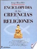 Enciclopedia De Las Creencias Y Religiones
