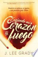libro Enciende Mi Corazón En Fuego