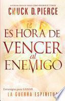 libro Es Hora De Vencer Al Enemigo / Time To Defeat The Devil