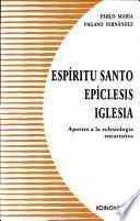 Espíritu Santo, Epíclesis, Iglesia