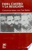 libro Fidel Castro Y La Religión