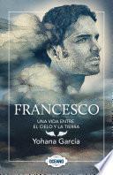 libro Francesco: Una Vida Entre El Cielo Y La Tierra