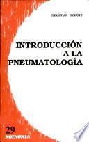 libro Introducción A La Pneumatología