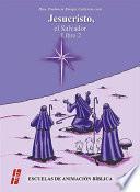 libro Jesucristo, El Salvador. Libro 2