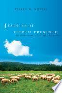 libro Jesus En El Tiempo Presente