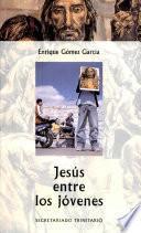 Jesús Entre Los Jóvenes
