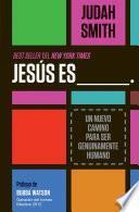 libro Jesús Es ___.
