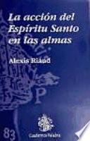 libro La Acción Del Espíritu Santo En Las Almas