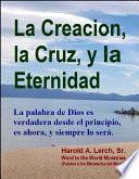 libro La Creacion, El Presente, Y La Eternidad