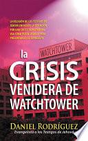 libro La Crisis Venidera De Watchtower