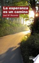 libro La Esperanza Es Un Camino