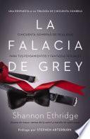 La Falacia De Grey