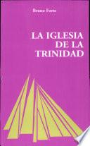 La Iglesia De La Trinidad