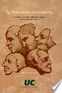 libro La Inquisición En Su Entorno