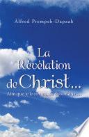 La Revelation De Christ