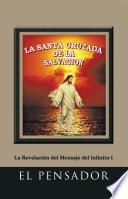 La Santa Cruzada De La SalvaciÓn