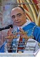 Lo Inédito Sobre Los Evangelios   Volumen 7