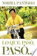 libro Lo Que Pasó, Pasó...
