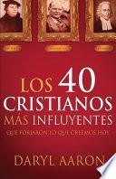 Los 40 Cristianos Más Influyentes