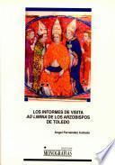 libro Los Informes De Visita Ad Limina De Los Arzobispos De Toledo