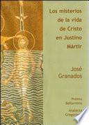 libro Los Misterios De La Vida De Cristo En Justino Mártir
