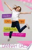 libro Madres Críen Hijas Satisfechas Imagen