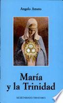María Y La Trinidad