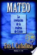 Mateo: La Revelacion De La Realeza De Cristo: Mateo 1 14