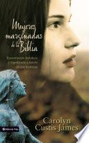libro Mujeres Marginadas De La Biblia